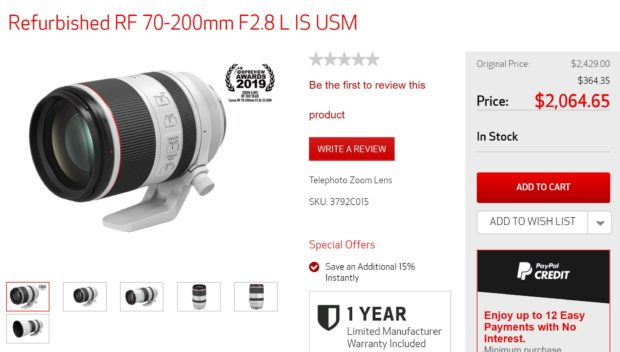 Super Hot – 15% Off Refurbished Sales, Includes RF 70-200 $2,064, RF 24-70 $1,758 and More !